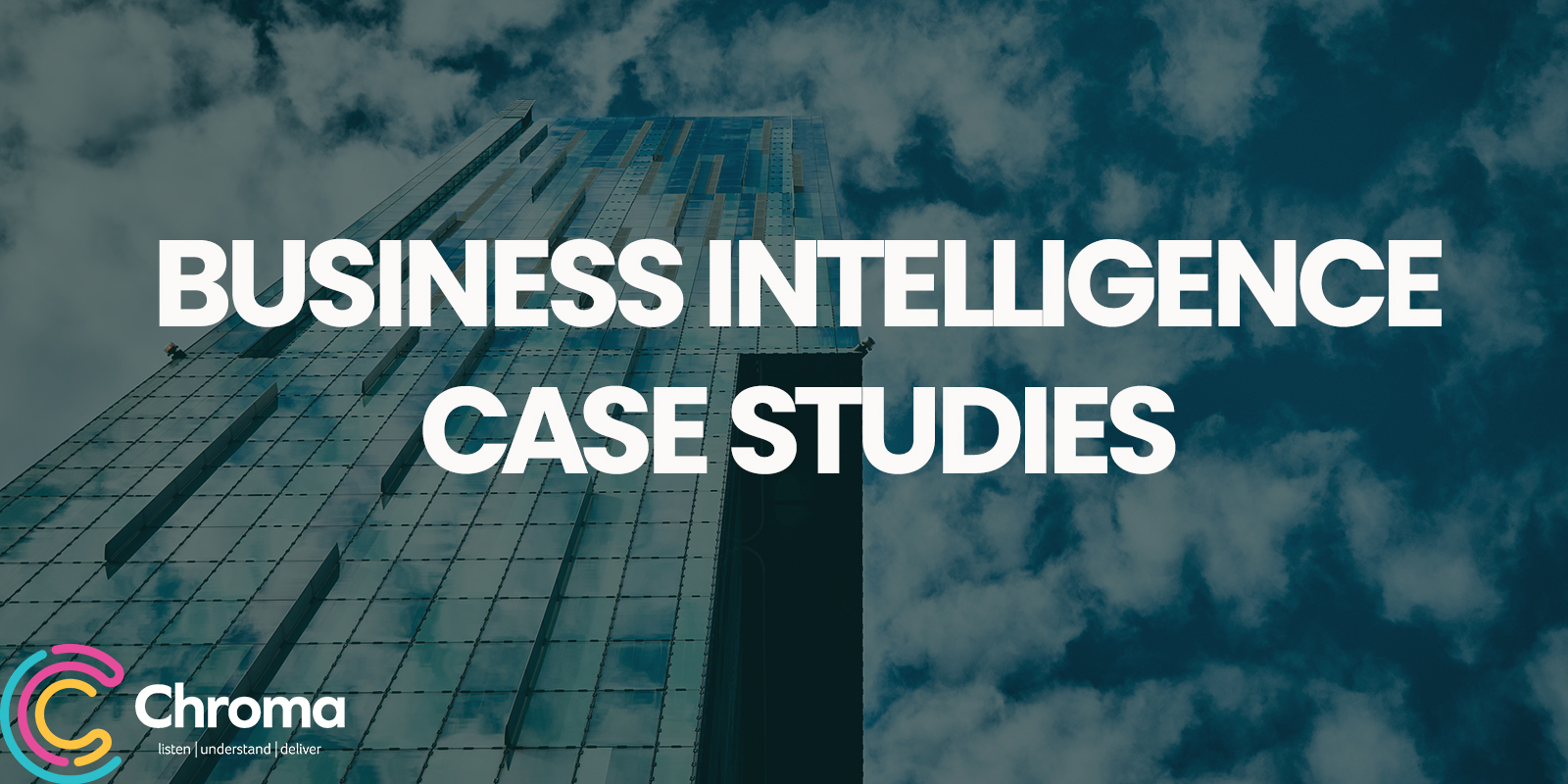 Business Intelligence Case Studies
