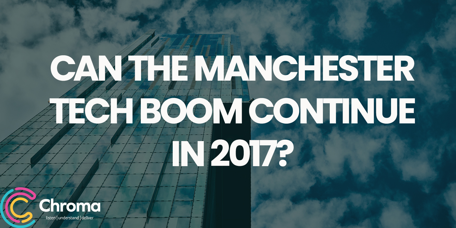Can the Manchester Tech Boom Continue in 2017?