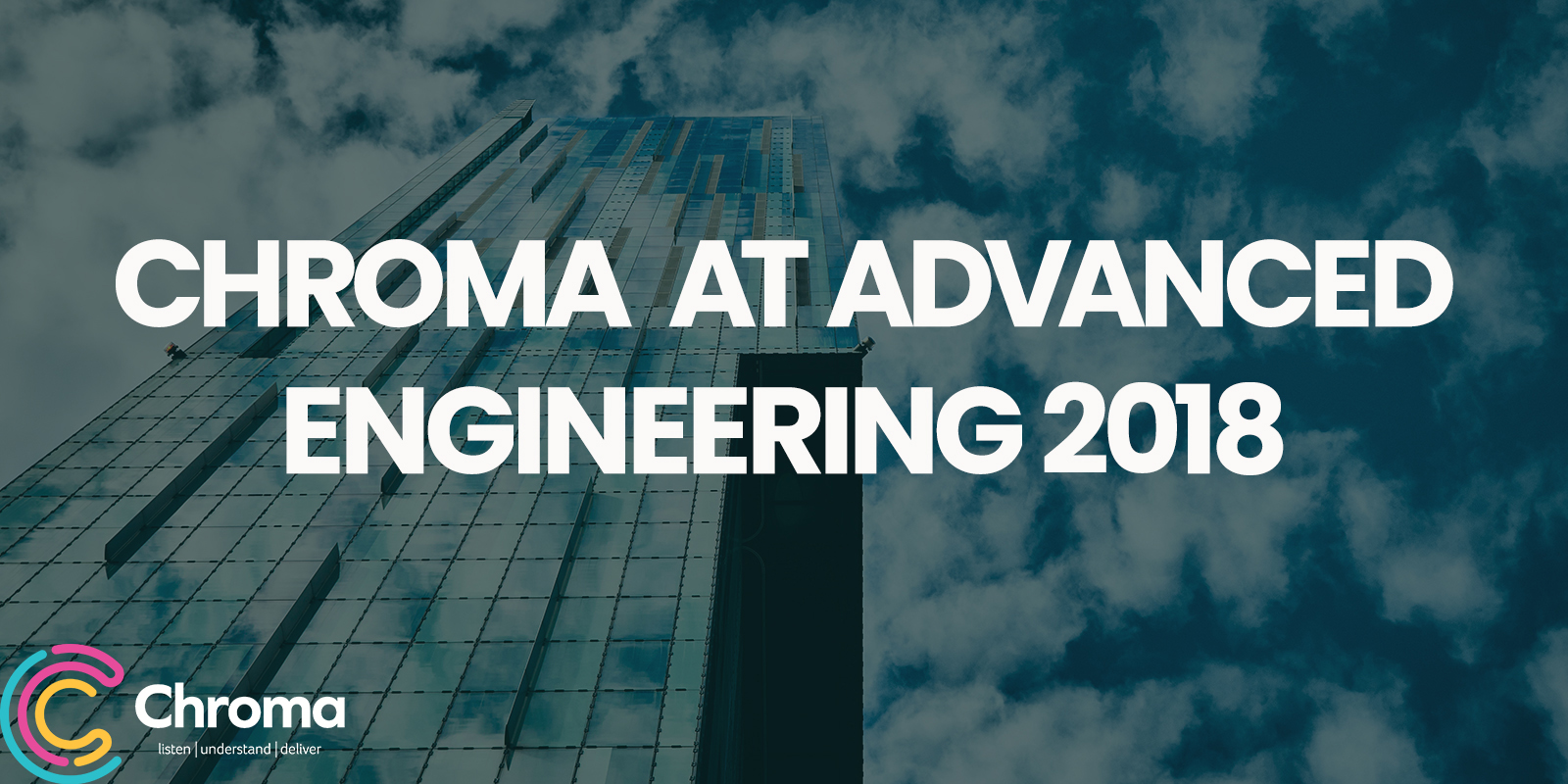 Chroma Engineering at Advanced Engineering 2018