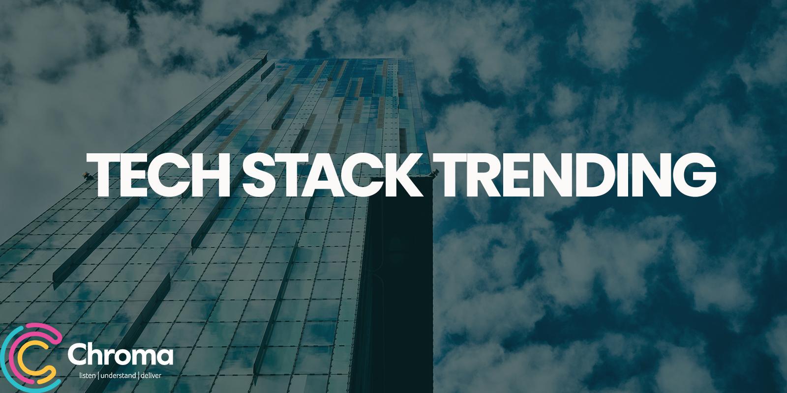 Tech Stack Trending