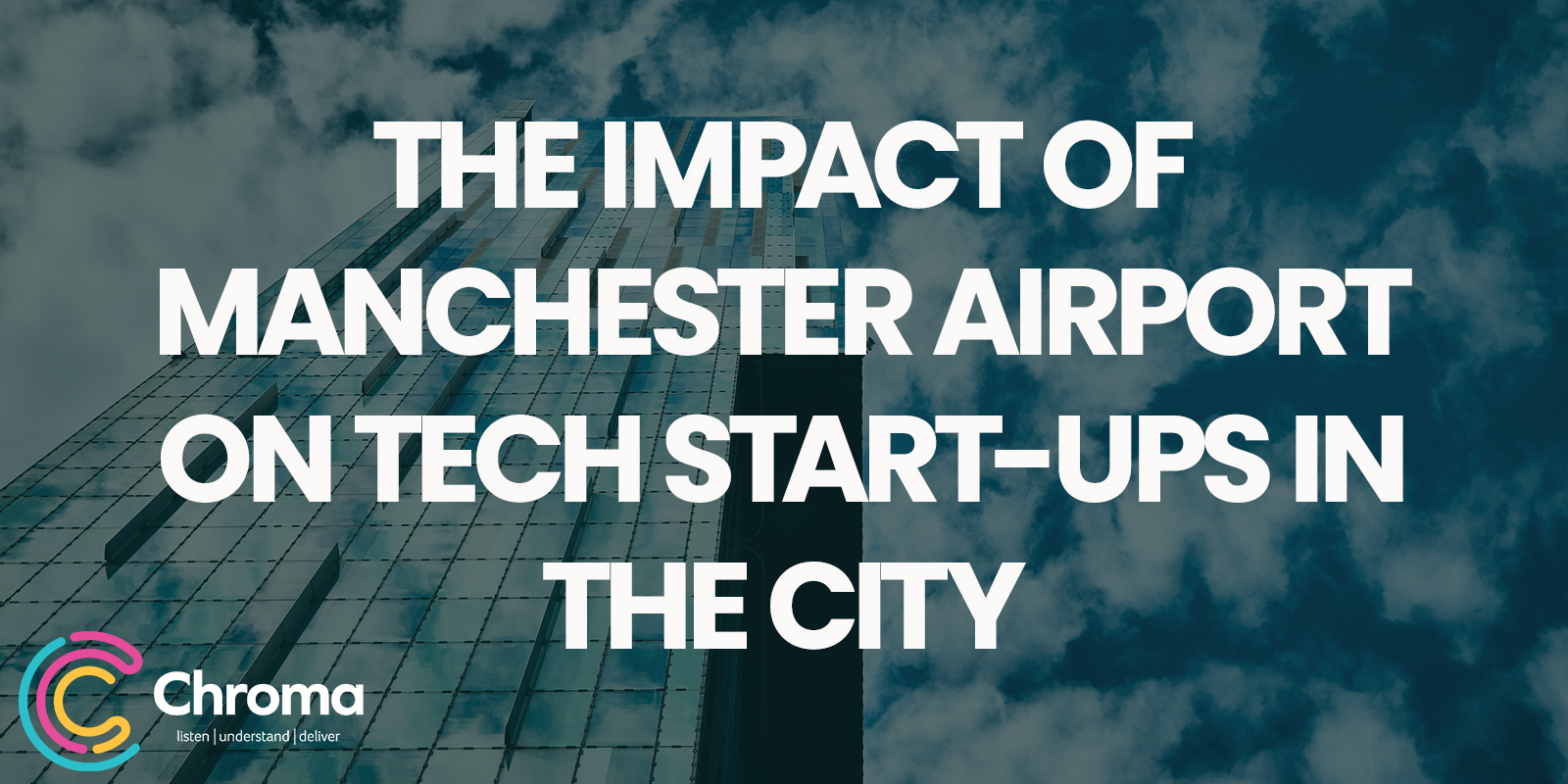 The Impact of Manchester Airport on tech start-ups in the city