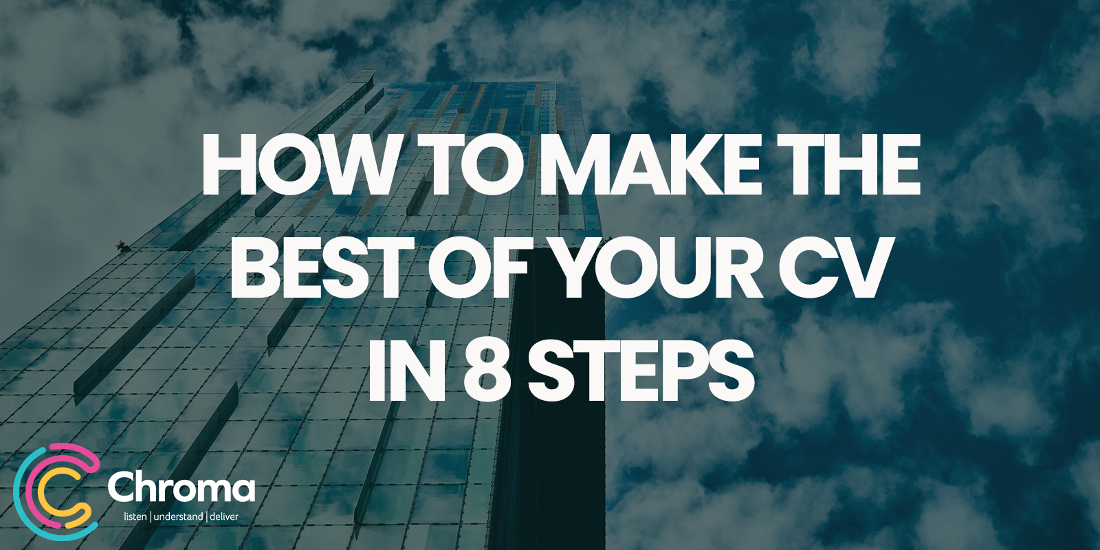 How to make the best of your CV in 8 steps