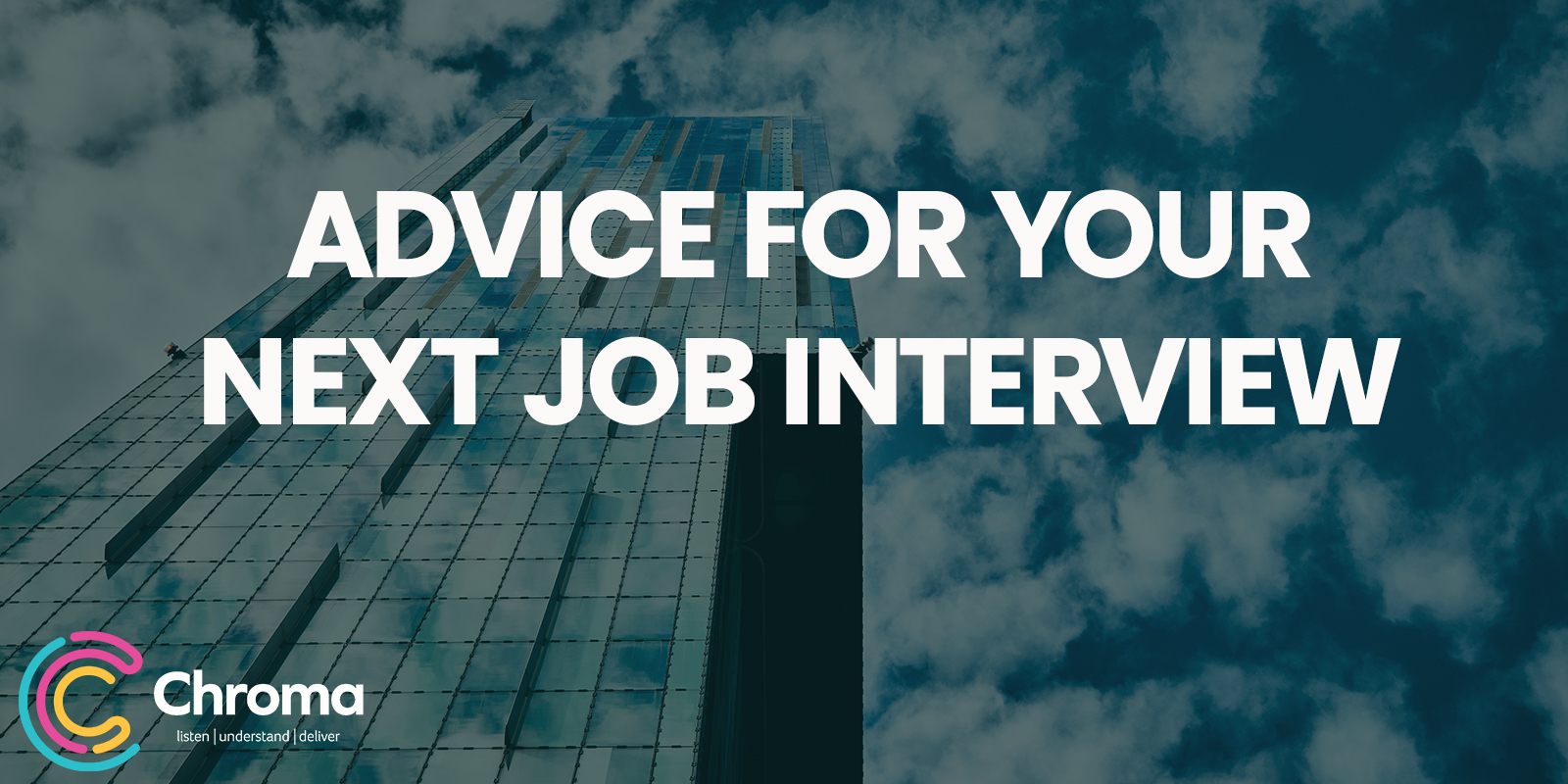 Advice for Your Next Job Interview